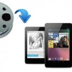 Copy AVI to Nexus 7 – Google Nexus 7 support playback AVI movie format?
