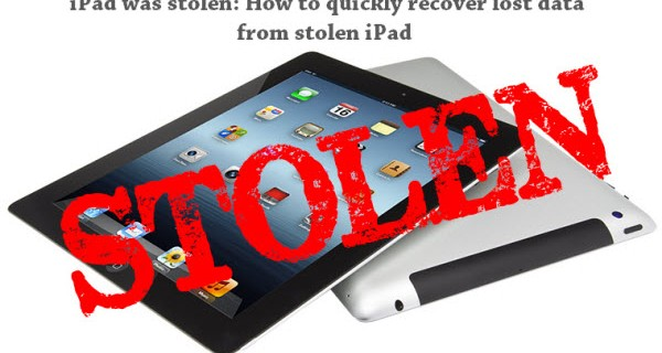 recover lost data from stolen iPad