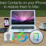 Extract Contacts on your iPhone to restore them to Mac