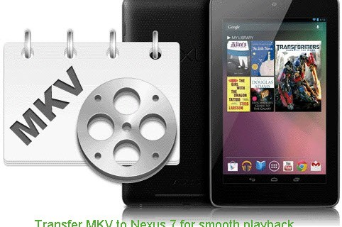 transfer-mkv-to-google-nexus-7