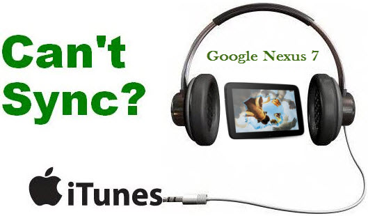 get iTunes music, video, movie/tv shows on Google Nexus 7