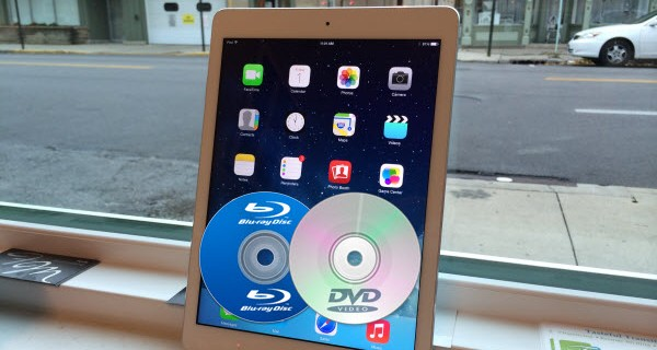 keep Blu-ray/DVD on iPad Air