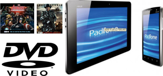 Play DVD movies on Asus Padfone