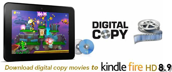 transfer-drm-protected-movies-to-kindle-fire-hd
