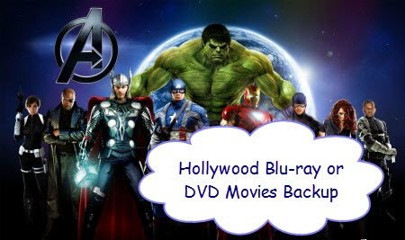 How to Free Rip a Hollywood DVD or Blu-ray movie?